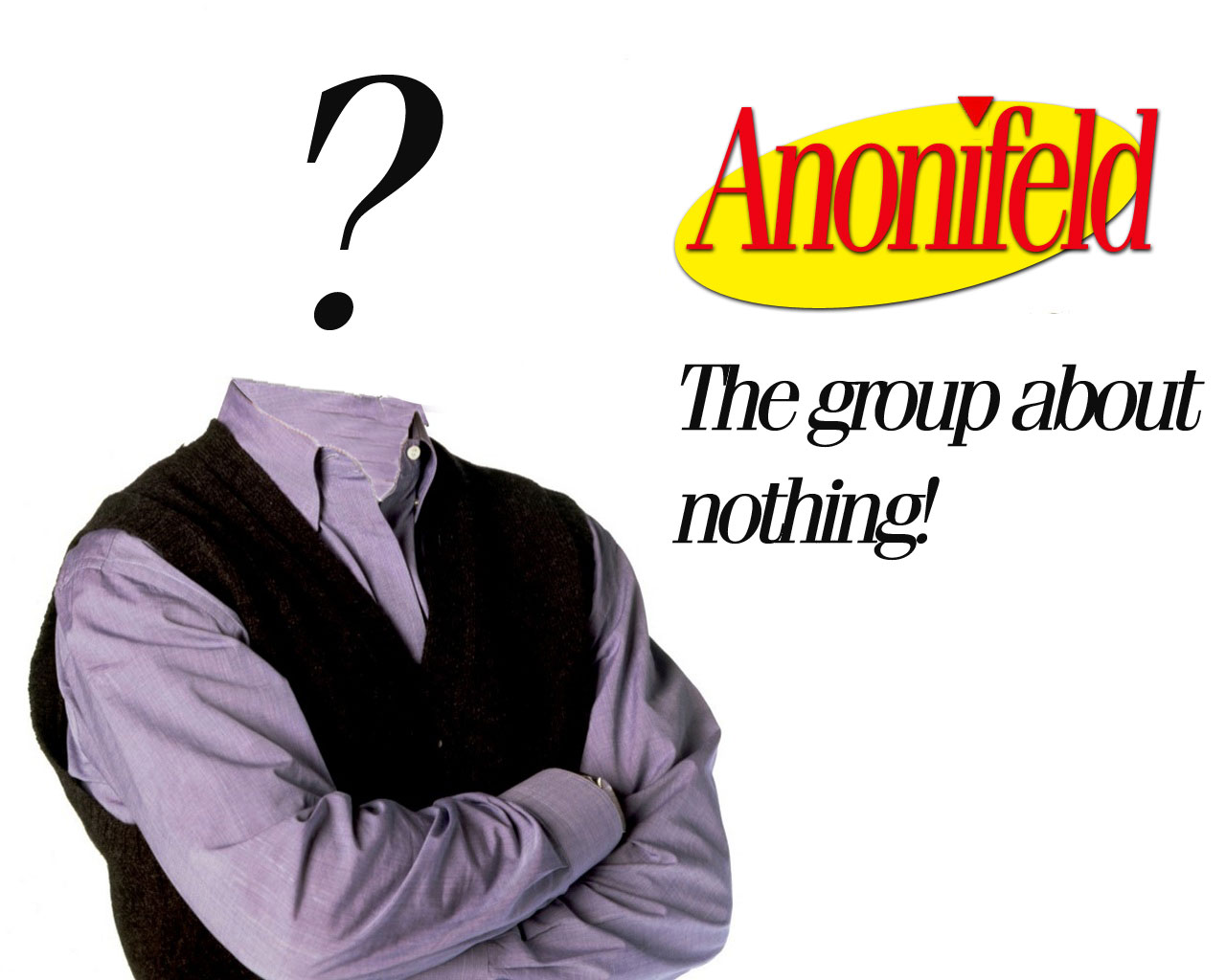 Anonymous - The Group About Nothing