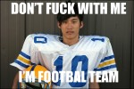 dont-fuck-with-me-im-football-team