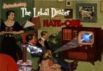 "The Lebal Drocer Hate-Coil ""Mind Over Matter"""