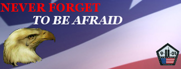 Never Forget to be afraid!