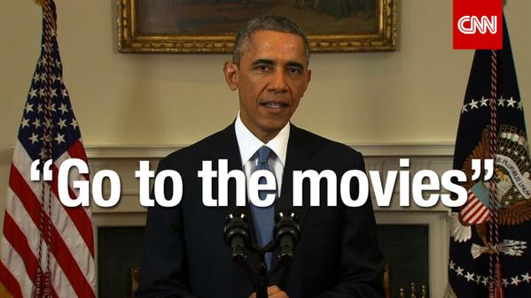 OBAMA: GO TO THE MOVIES