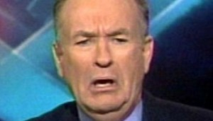 American audiences discovered that Bill O'Reilly's career was a total sham, collapsing his ego and triggering a psychotic fit.