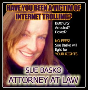 Sue Brasko is going to sue the shit out of you and send you straight to prison if you so much as mention her name.