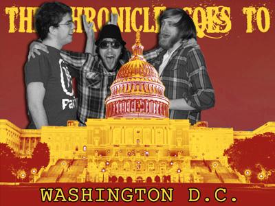 The Chronicle Goes To Washington, D.C.