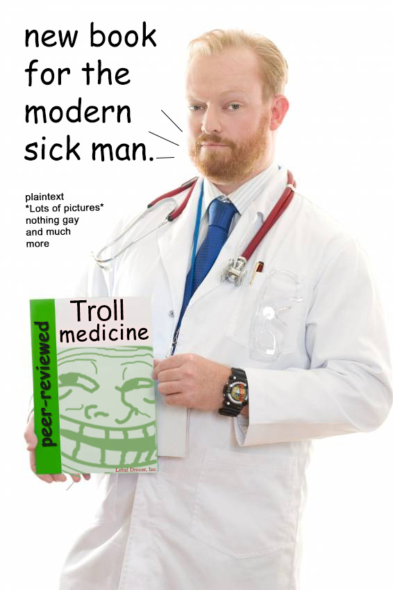 Dr. Angstrom H. Troubadour's latest book, Troll Medicine, is under scrutiny amid yet another media-invented 'peer-review scandal.'